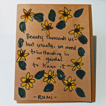 Beauty Surrounds Us - Rumi Quote Card