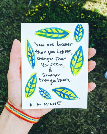You are Stronger Than You Seem - A. A. Milne Quote Card