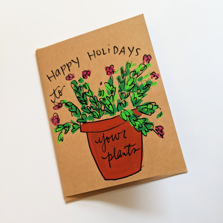 Happy Holidays to Your Plants - Christmas Cactus Card