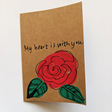 My heart is with you - Rose Card