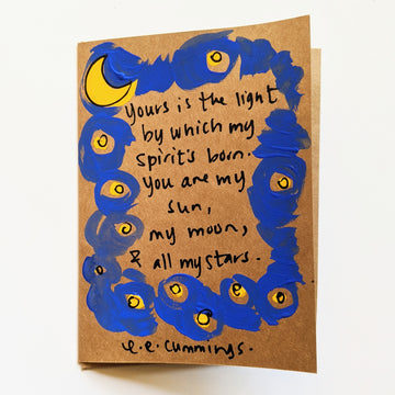 Yours is the light - e.e. cummings Quote Card