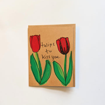 Tulips to kiss you Valentines Card