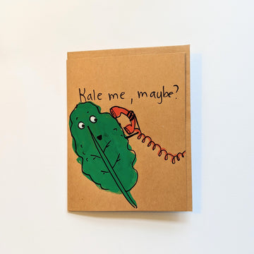 Kale me, maybe? Card