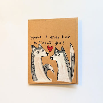 Howl I ever live without you - Husky Valentine