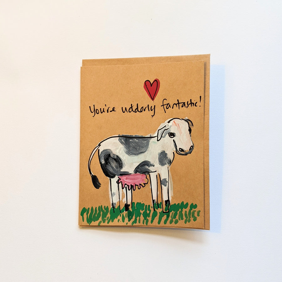 You're udderly fantastic - Cow Valentine