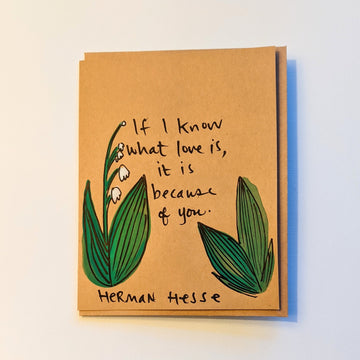 If I know what love is - Hesse Quote Card