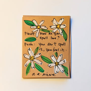 How do you spell love? - A. A. Milne Quote Card
