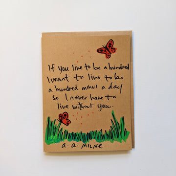 If you live to be 100 - A.a. milne quote card