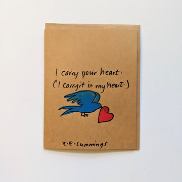 I carry your heart - e.e.cummings quote card