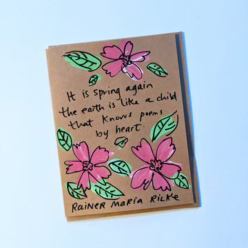 It is spring again - Rilke Quote Card