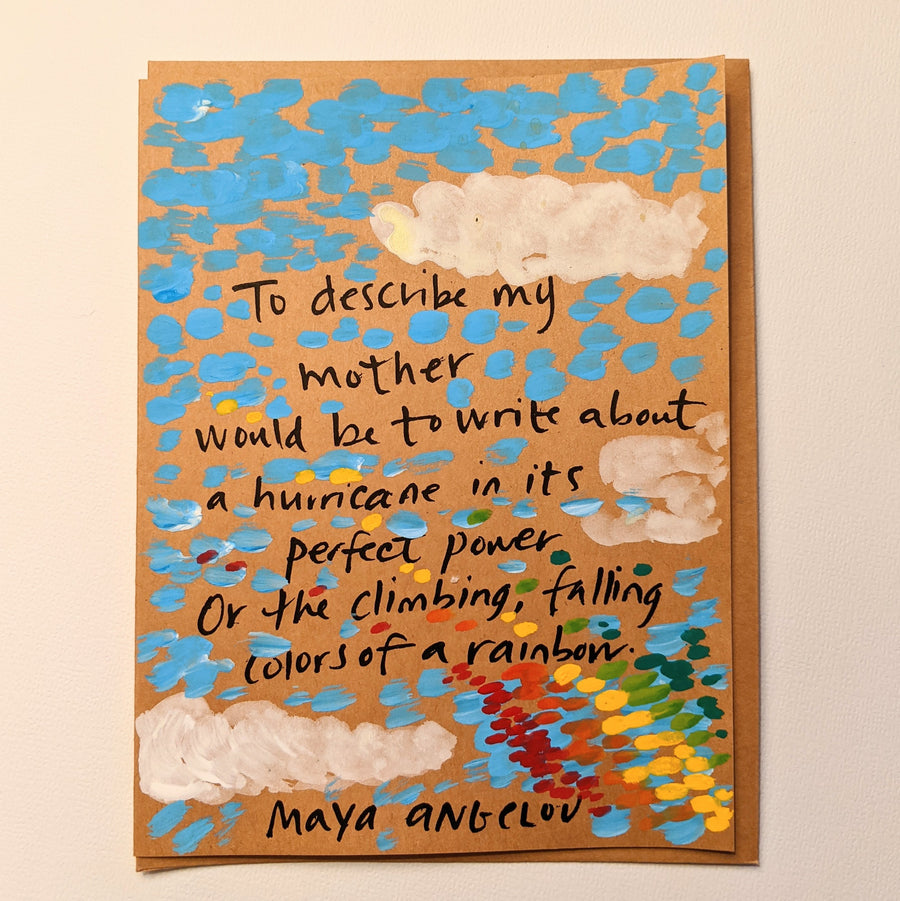 To Describe My Mother  - Maya Angelou Quote Card
