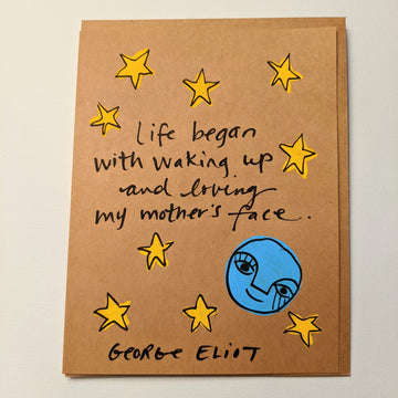 Life began with waking up - George Eliot Quote Card