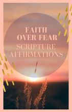 Load image into Gallery viewer, Faith Over Fear Scripture Affirmations