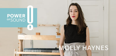 Power of Sound: Molly Haynes
