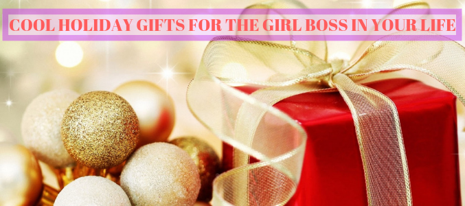 Cool Holiday Gifts For The Girl Boss In Your Life