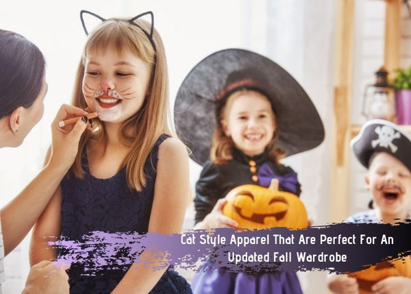 Cat Style Apparel That Are Perfect For An Updated Fall Wardrobe