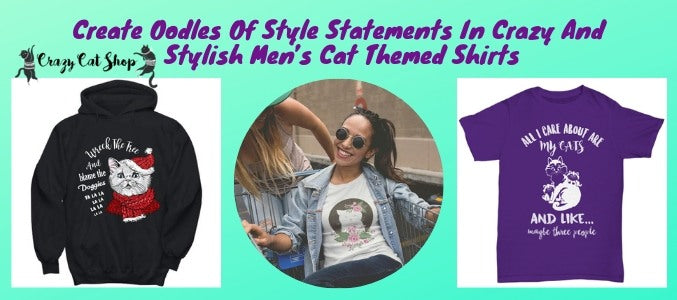 Create Oodles Of Style Statements In Crazy And Stylish Men's Cat Themed Shirts