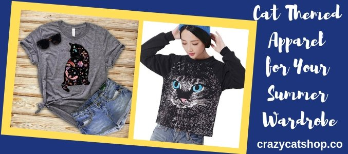 Top 3 Cat Themed Apparel for Your Summer Wardrobe!