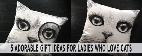 5 Adorable Gift Ideas for Ladies Who Love Cats