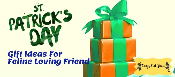 Best St. Patrick's Day Gift Ideas For Feline Loving Friend