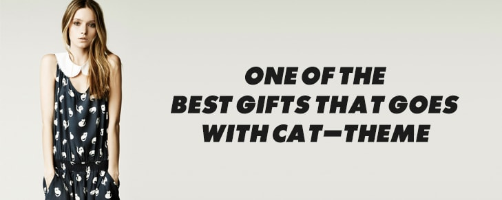 5 Kinds of Presents That Go Really Well with The Cat Theme