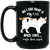 All I Care About Is My Cat Black Mug 15 oz.