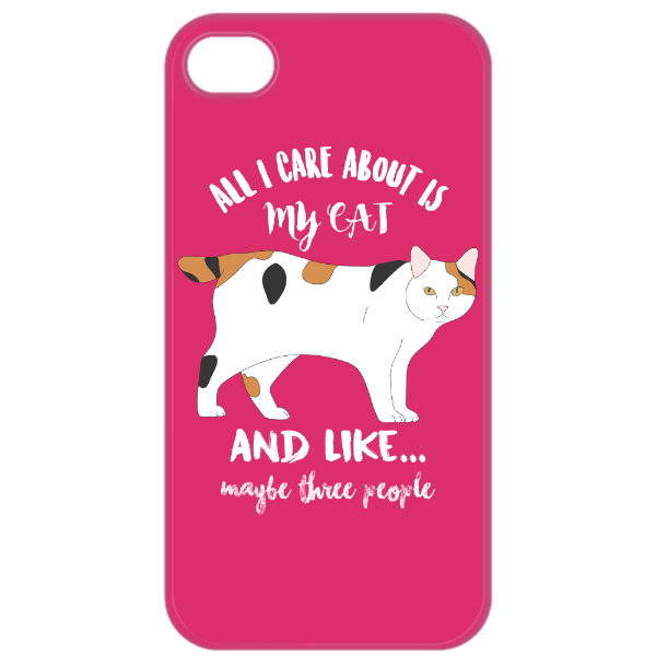 All I Care About is My Cat Phone Case