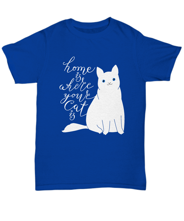 Home is Where Your Cat Is Tee