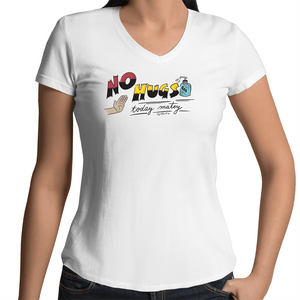 The No Hugs - Women's V-Neck Tee - Just Print Co