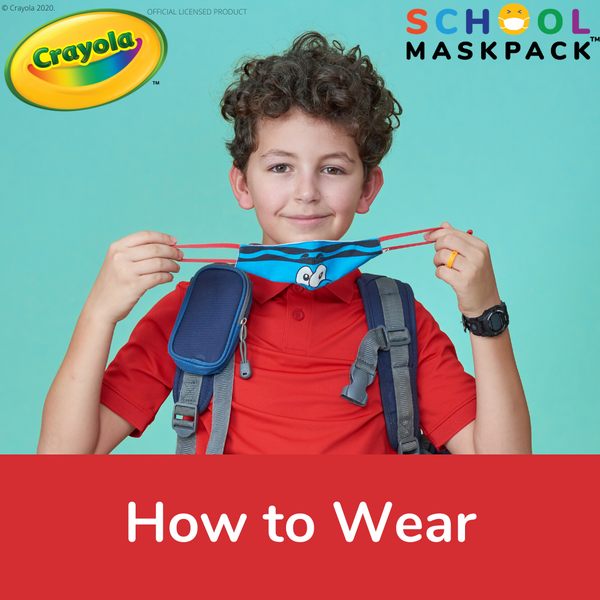 How to Wear SchoolMaskPack Crayola Reusable Cloth Masks