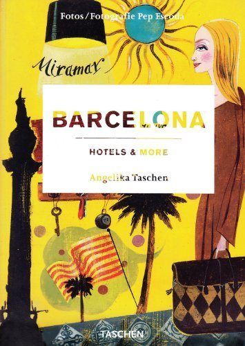 Barcelona Hotels & More (Illustrated Edition) - Hipnosis