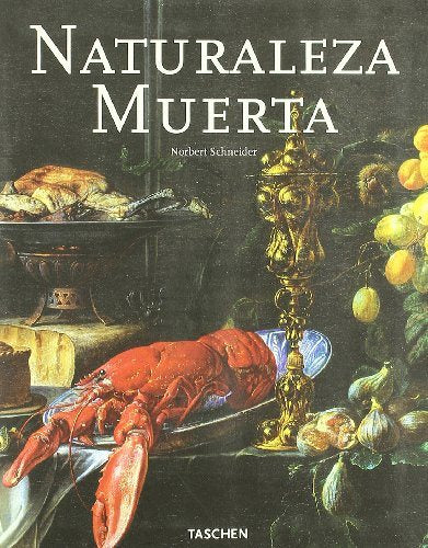 Naturaleza Muerta/ Still Life (Spanish Edition)
