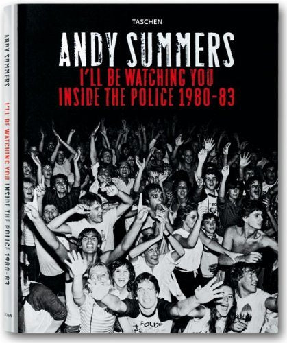 I'll Be Watching You: Inside the Police, 1980-83 (1st Edition) - Hipnosis