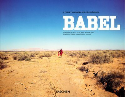 Babel: A Film by Alejandro Gonzalez Inarritu (Photo Books) (Spanish Edition) (1st Edition) - Hipnosis