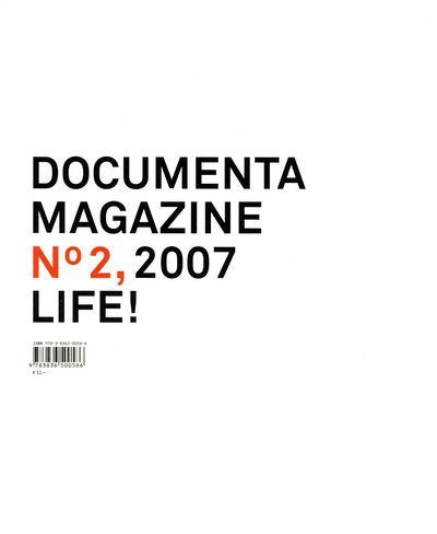 Documenta 12 Magazine No. 2, 2007 Life - Hipnosis