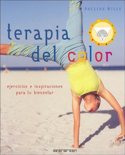 Terapia del Color (Spanish Edition) (Bilingual Edition) - Hipnosis