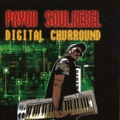Payoh SoulRebel - Digital Churround (Newentun Resistance - KR2234) - Hipnosis