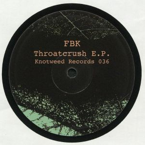 Throatcrush EP - Knotweed 36 - Hipnosis