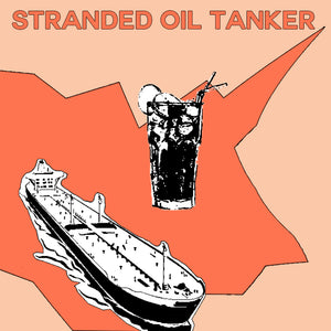 Black and white graphic of an imaginary cocktail floating on an orange background. A large ship sails down the bottom of the image, across the top in bold reads STRANDED OIL TANKER