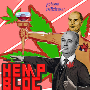 An imaginary cocktail in an Olympic torch goblet. Hemp leaves in the background, with Soviet style men are in the foreground, with large red text reading HEMP BLOC