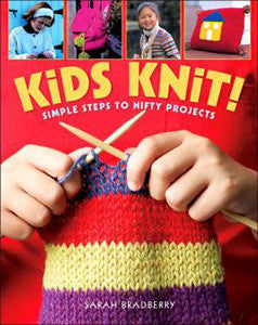 Kids Knits!: Simple Steps to Nifty Projects