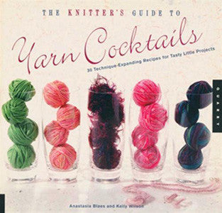 The Knitter's Guide to Yarn Cocktails