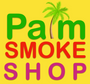 Palm Smoke Shop
