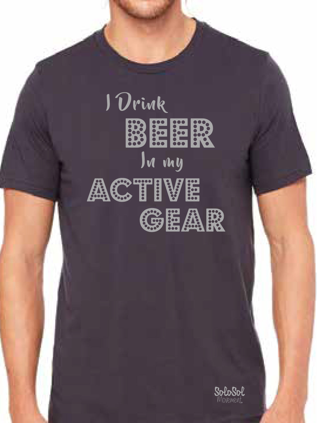"Graphic Tee Unisex ""I Drink Beer in My Active Gear"" Charcoal Gray"