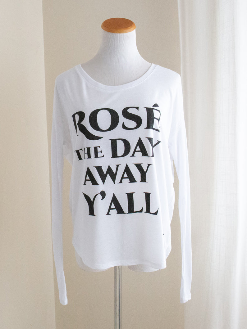 "Graphic Flowy Long Sleeve ""Rose the Day Away, Y'all"" White"