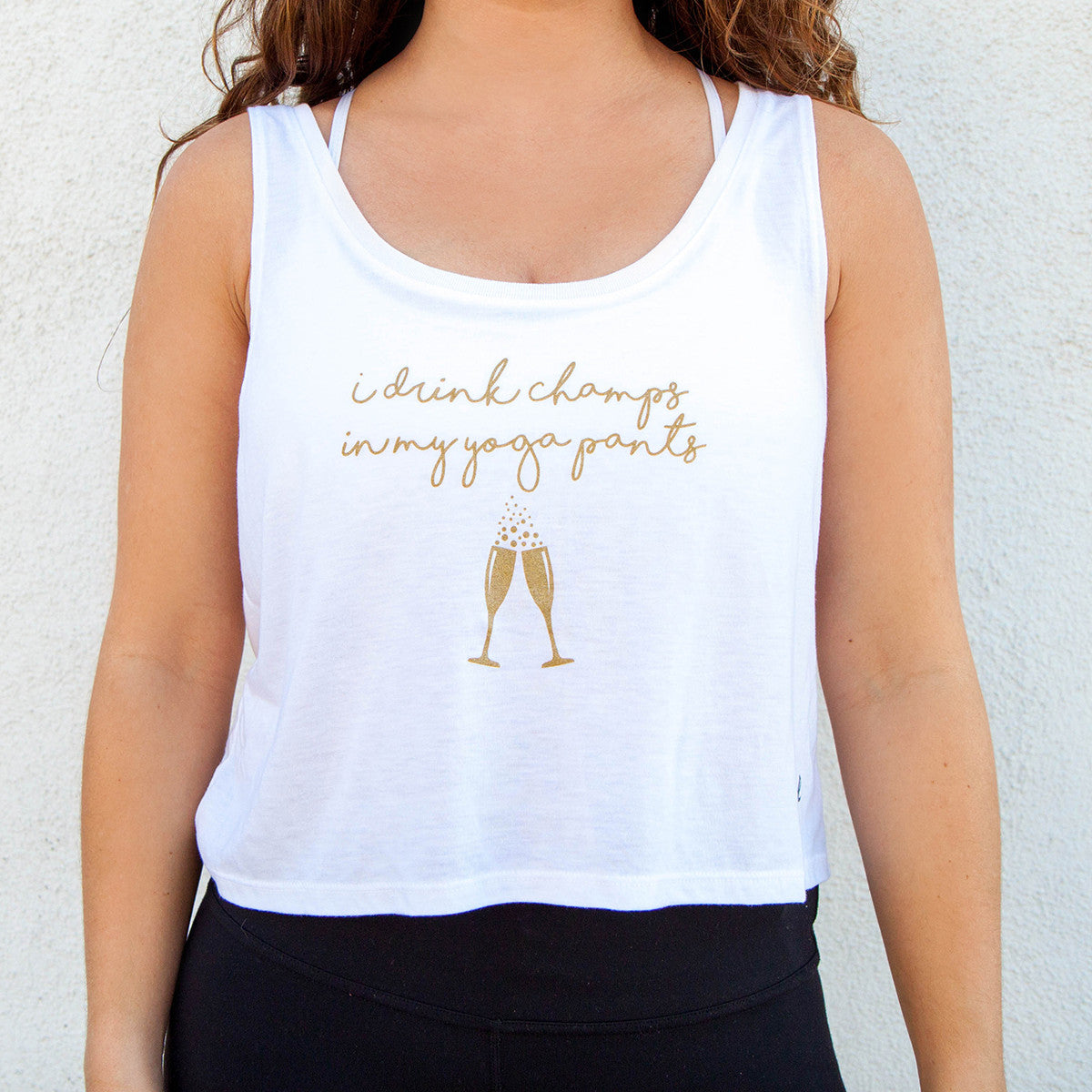 "Graphic Tank ""I Drink Champs in My Yoga Pants"" White"