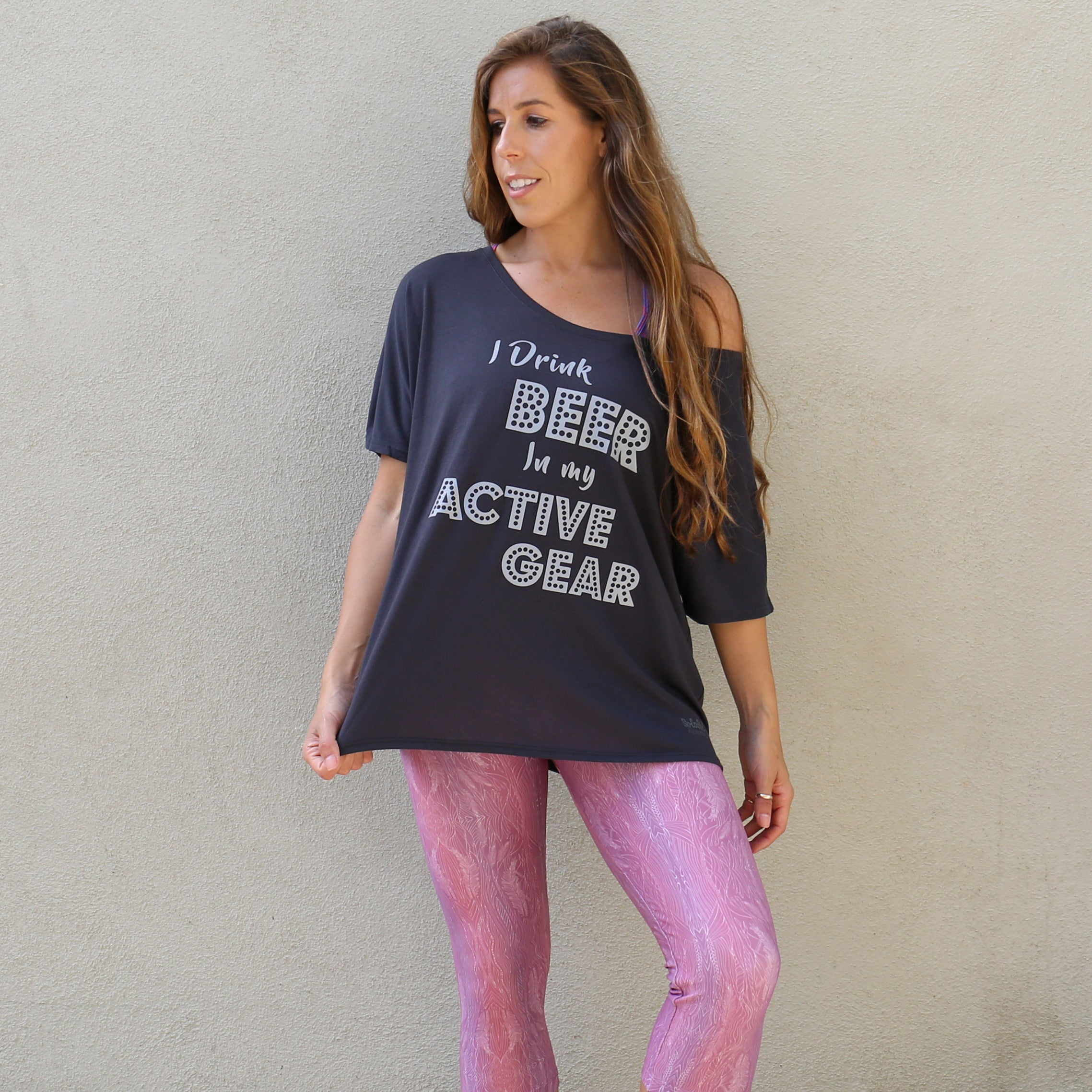 "Graphic Slouchy Tee ""I Drink Beer in My Active Gear"" Charcoal Grey"