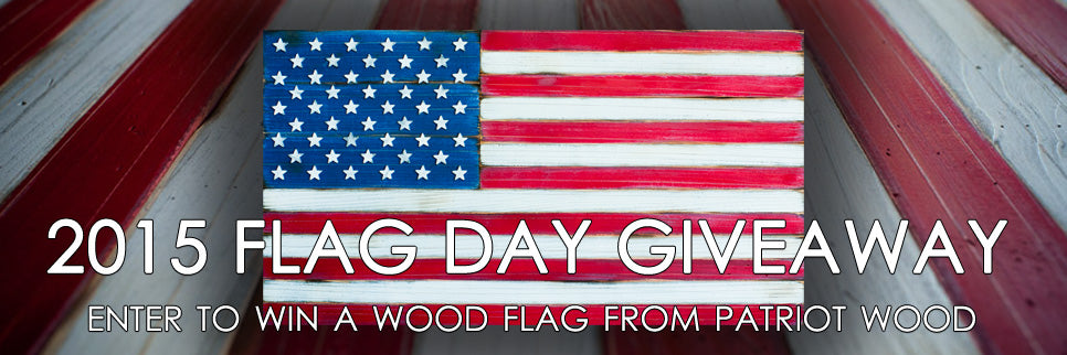 Patriot Wood Flag Day giveaway