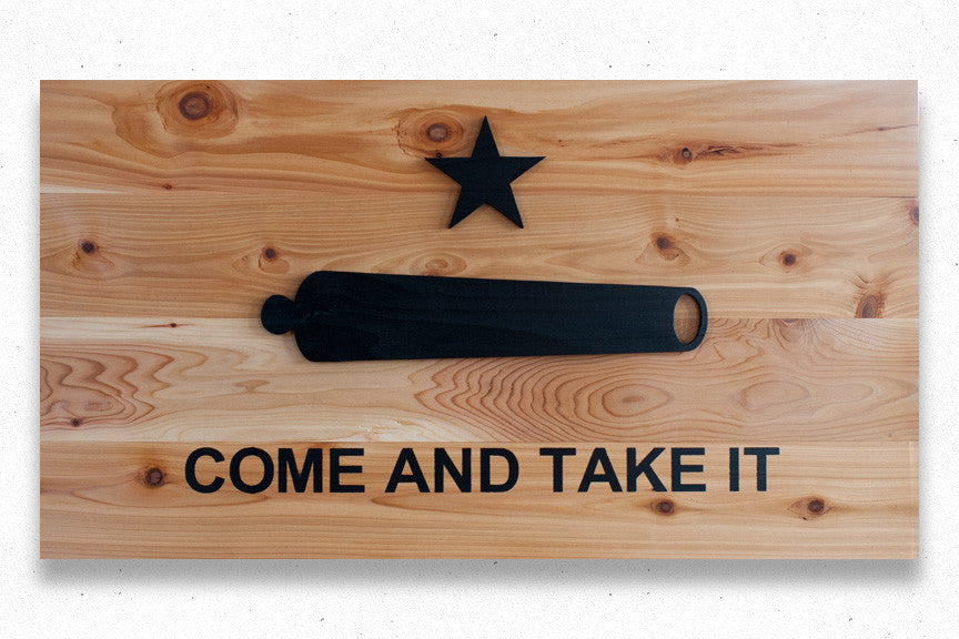 Come And Take It Natural Wood Flag