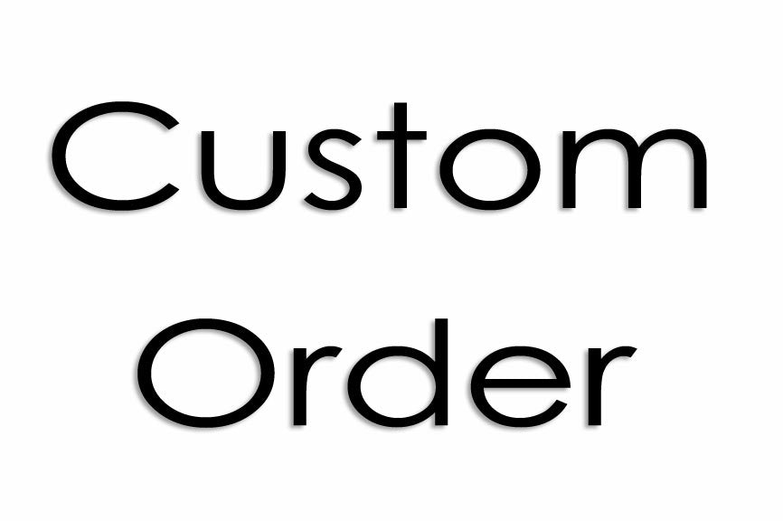 Custom Order - Harrigan